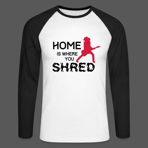 Home is where you shred – Strat - Männer Baseballshirt langarm