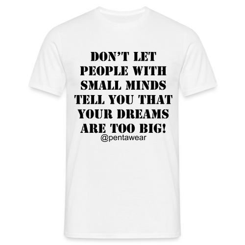 DREAMS - Men's T-Shirt