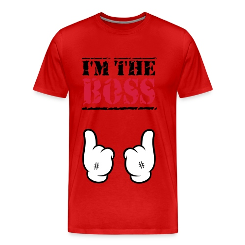 T-shirt I'm the boss (rouge) - T-shirt Premium Homme