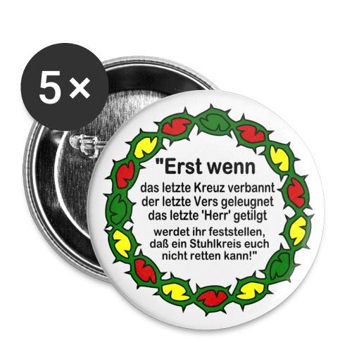 Weissagung der Cree  - Buttons klein 25 mm (5er Pack)