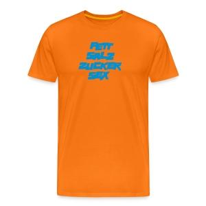 Basic-Shirt Männer orange FETT SALZ ZUCKER SEX - Männer Premium T-Shirt