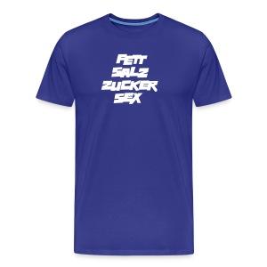 Basic-Shirt Männer white FETT SALZ ZUCKER SEX - Männer Premium T-Shirt