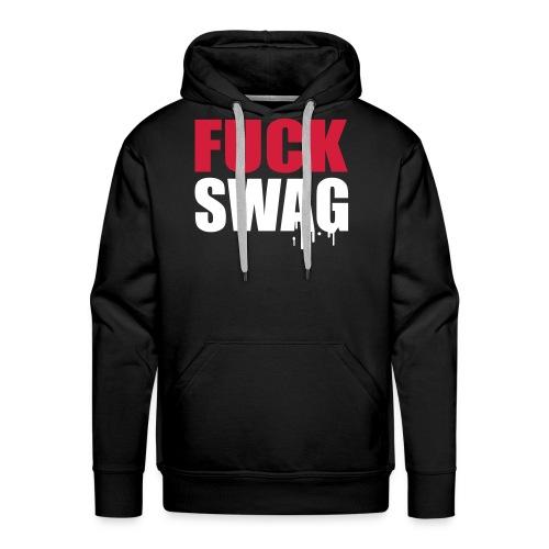 Fuck Swag Hoody - Men's Premium Hoodie