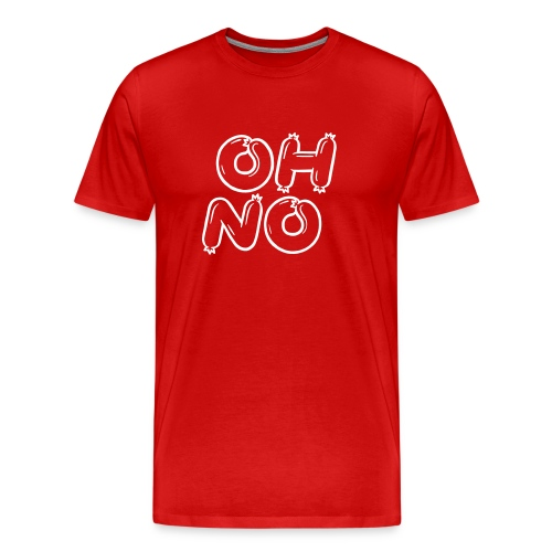 OHNO (Wurst // LOL-Core) - Männer Premium T-Shirt