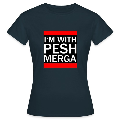 I'm with Peshmerga - Frauen T-Shirt