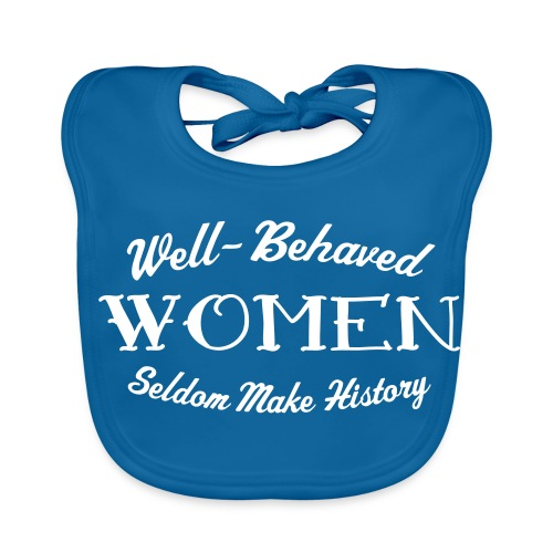 Well-Behaved Bib - Baby Organic Bib