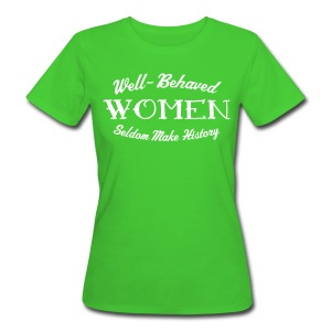 Well-Behaved Women's Organic T-Shirt - Women's Organic T-shirt