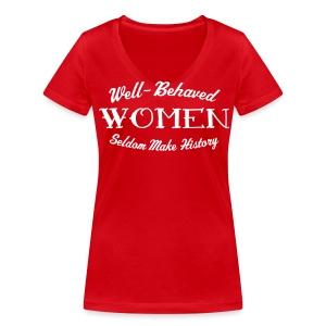 Well-Behaved Women's V-Neck - Women's Organic V-Neck T-Shirt by Stanley & Stella