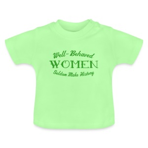 Well-Behaved Baby T-Shirt - Baby T-Shirt