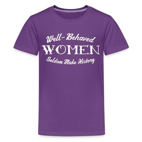 Well-Behaved Teenage Premium T-Shirt - Teenage Premium T-Shirt