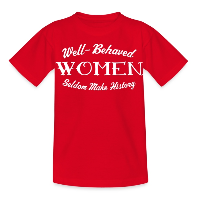 """Well-Behaved"" Kid's T-Shirt"