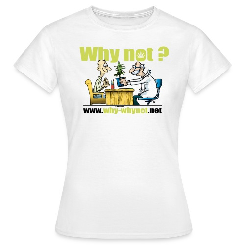 Whynot a plant - Women's T-Shirt