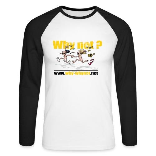 Whynot-undress from stress - Men's Long Sleeve Baseball T-Shirt