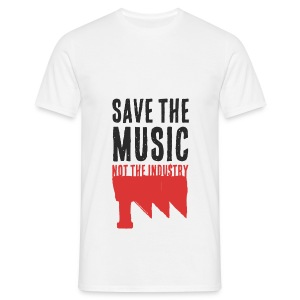 Save the Music, not the Industry (Man) - T-shirt Homme