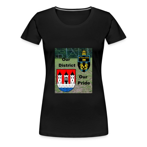 Our District Our Pride PremiumT-Shirt (Girls) - Frauen Premium T-Shirt