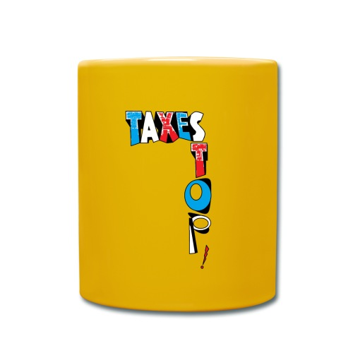 TASSE COULEUR STOP TAXES - Mug uni