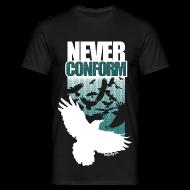 T-Shirts ~ Men's T-Shirt ~ Never Conform (Premium T)