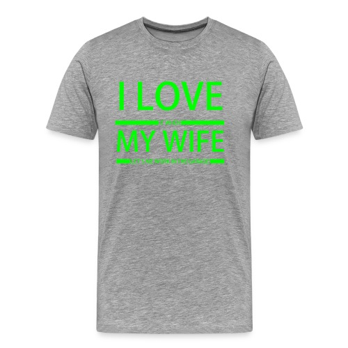 Best-Wife-Shirt - Männer Premium T-Shirt