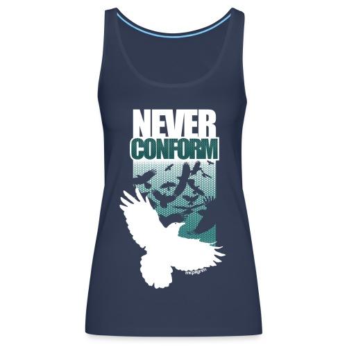 Never Conform (Women's TankTop) - Women's Premium Tank Top
