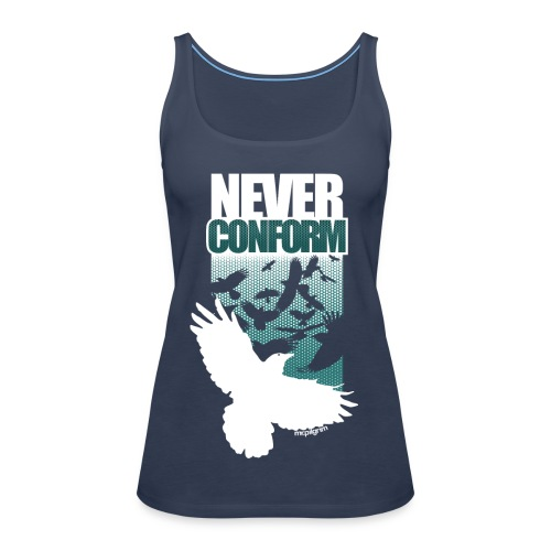 Never Conform (Women's TankTop) - Women's Premium Tank Top