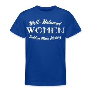 Well-Behaved Teenage T-Shirt - Teenage T-shirt