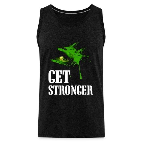 Get stronger  - Débardeur Premium Homme