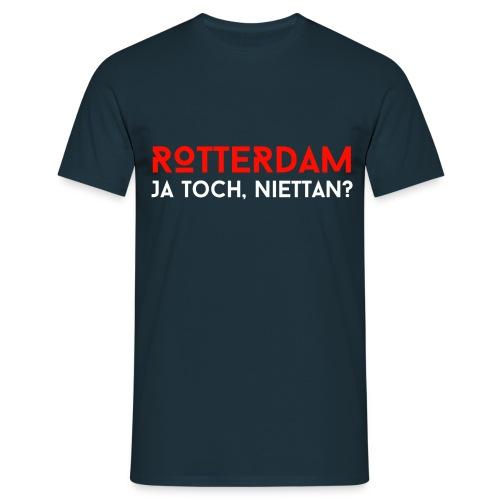Ja toch, niettan? - Mannen T-shirt