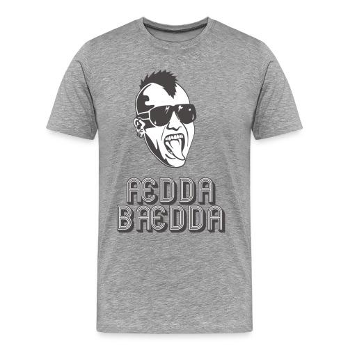 Ædda Bædda. - Premium T-skjorte for menn