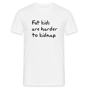 Fat Kids... - Men's T-Shirt