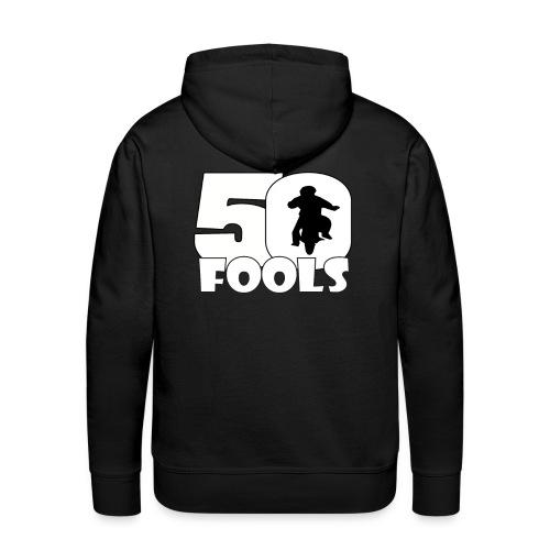 50Fools hoodie - Mannen Premium hoodie