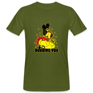 Dubbin' You - Men's Organic T-shirt