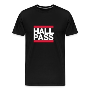 Hall Pass - Men's Premium T-Shirt