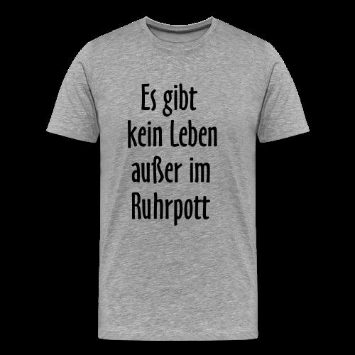 Ruhrpott Leben T-Shirt (Herren Grau/Schwarz) - Männer Premium T-Shirt