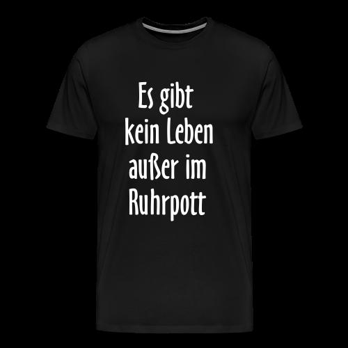 Ruhrpott Leben T-Shirt (Herren Schwarz/Weiß) - Männer Premium T-Shirt