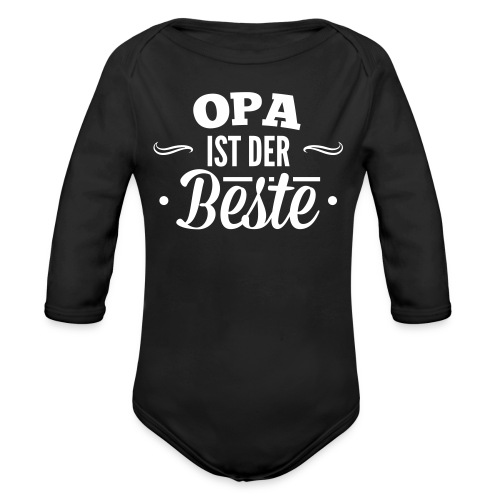 Opa ist der beste Langarm Body - Baby Bio-Langarm-Body