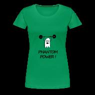 Tee shirts ~ T-shirt Premium Femme ~ Phantom Power (Woman)