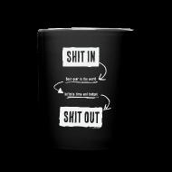 Bouteilles et Tasses ~ Tasse en couleur ~ Shit in, Shit out (Mug)