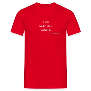 always - Männer T-Shirt