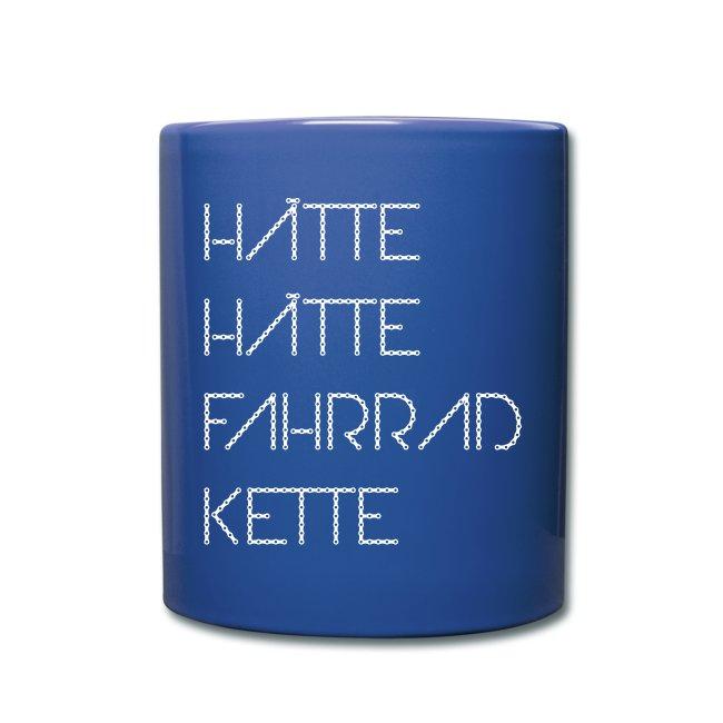 Hätte, hätte, Fahrradkette Tasse / Kaffeepott