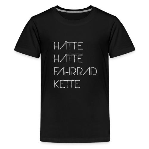 Hätte, hätte, Fahrradkette Logo Premium Shirt Kinder - Teenager Premium T-Shirt