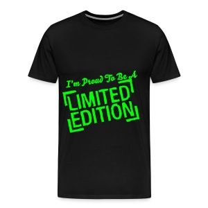 Proud To Be A Limited Edition TShirt - Men's Premium T-Shirt