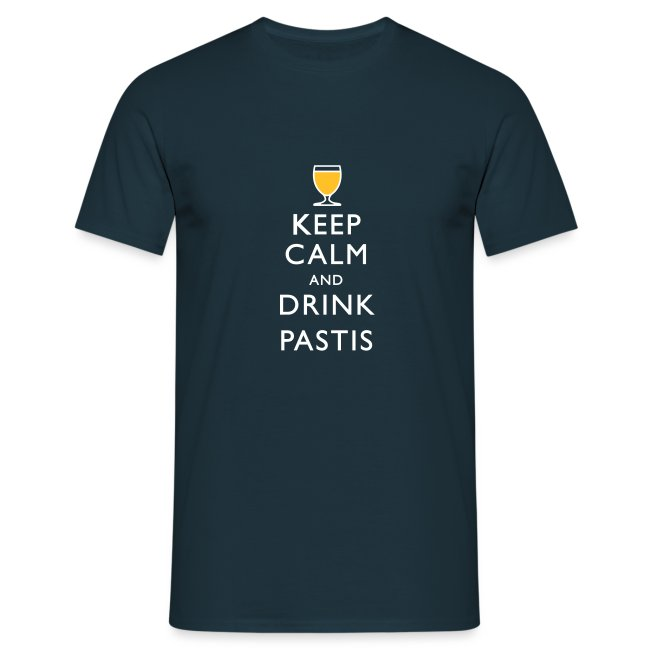 KEEP CALM AND DRINK PASTIS !