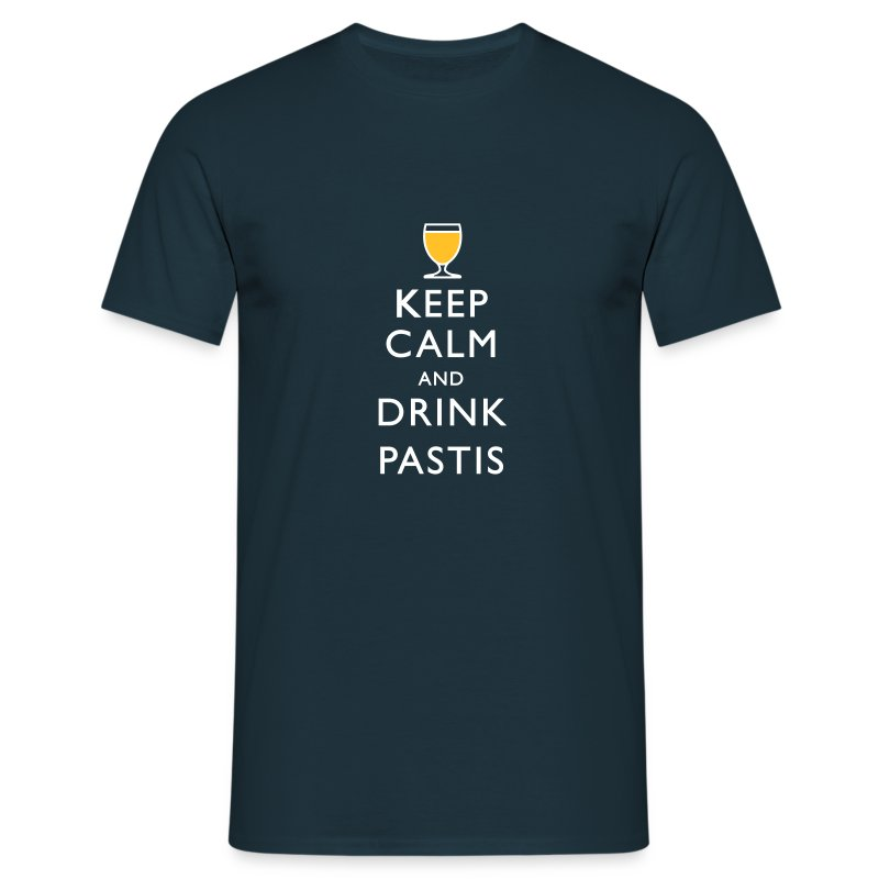 KEEP CALM AND DRINK PASTIS ! - T-shirt Homme