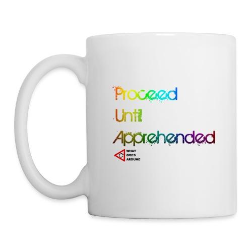 Proceed Until Apprehended : Mug - Mug