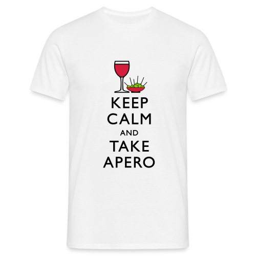 KEEP CALM AND TAKE APERO ! - T-shirt Homme
