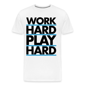 Work Hard - T-shirt Premium Homme