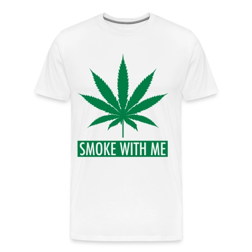 Smoke with me - T-shirt Premium Homme