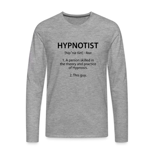 Hypnotist Long Sleeve - Men's Premium Longsleeve Shirt