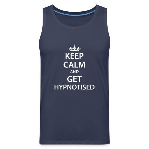Keep Calm Get Hypnotised Tank - Men's Premium Tank Top