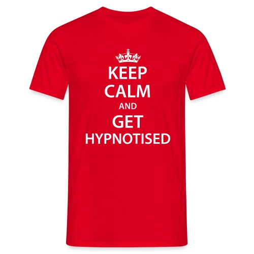 Keep Calm Get Hypnotised Tee - Men's T-Shirt